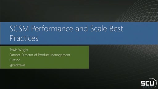 Service Manager - Performance and Scalability best practices