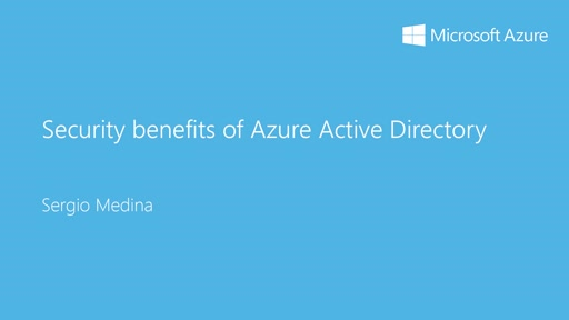 2 - Advanced: 7 - Beneficios de seguridad con Azure Active Directory