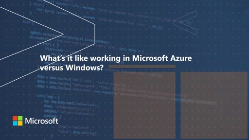 Whats it like working in Microsoft Azure versus Windows | One Dev Question