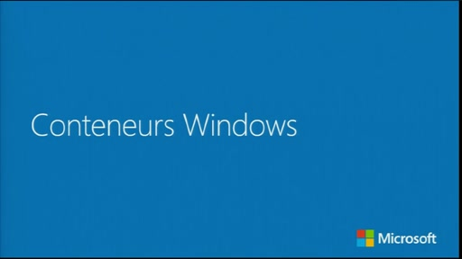 Introduction aux conteneurs - Les conteneurs Windows