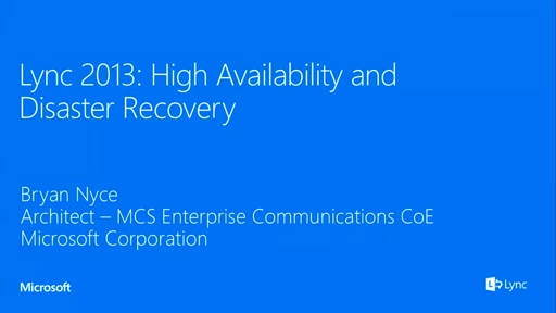 Lync 2013 High Availability and Disaster Recovery