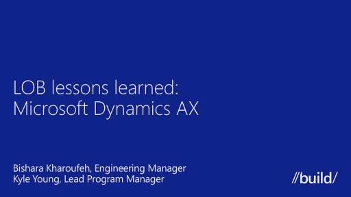 LOB Lessons Learned: Microsoft Dynamics AX