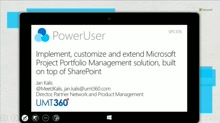 Implement, customize and extend Microsoft Project Portfolio Management solution, built on top of SharePoint