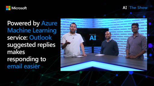 Powered by Azure Machine Learning service: Outlook suggested replies makes responding to email easier