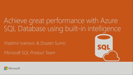 Achieve great performance with Azure SQL Database using built-in intelligence