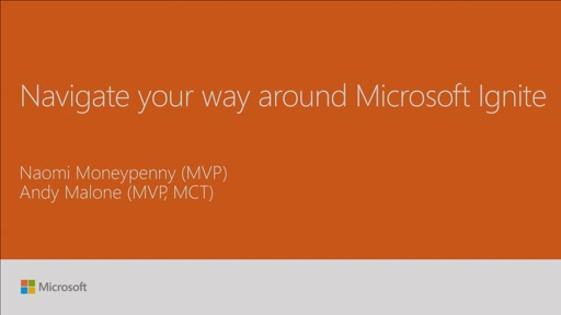 Navigate your way around Microsoft Ignite