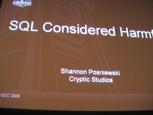 Shannon Posniewski: SQL Considered Harmful for MMO's