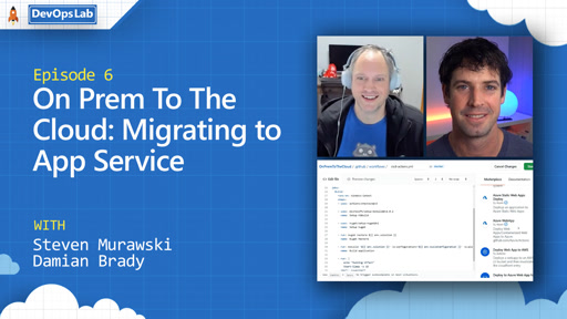 On Prem To The Cloud: Migrating to App Service (episode 6)