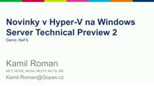 Novinky v Hyper-V na Windows Server TP 2 - ReFS