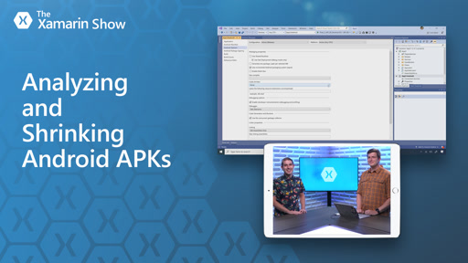 Analyzing and Shrinking Android APKs | The Xamarin Show