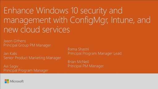 Enhance Windows 10 security and management with ConfigMgr, Intune, and new cloud services