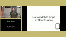 Native Mobile Apps with React Native by Matt LaForest