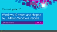 Windows 10 tested and shaped by 3 Million Windows Insiders – What does this mean for you?