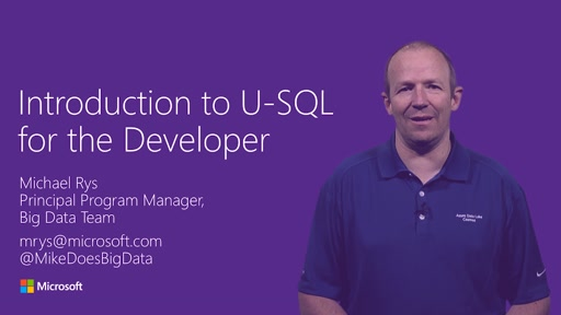 Introduction to U-SQL for Developers: Big Data Processing Made Easy