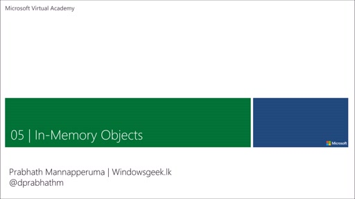 (5) - In-Memory Objects භාවිතය - (Implementing In-Memory Objects)