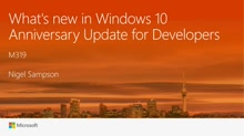 What's new in Windows 10 Anniversary Update for Developers