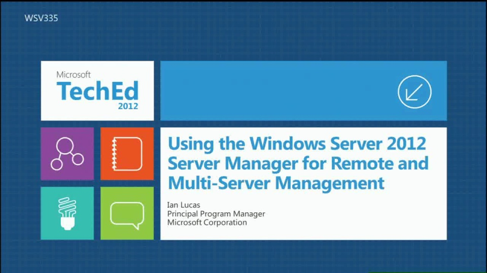 Using the Windows Server 2012 Manager for Remote and Multi-Server Management