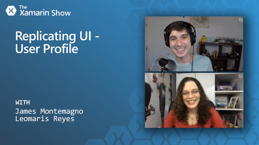 Replicating User Profile UI | The Xamarin Show
