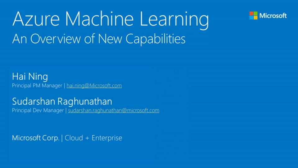 Azure Machine Learning – An Overview of New Capabilities
