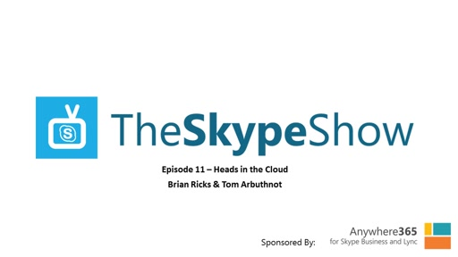 The Skype Show Episode 11 - Heads in the Cloud