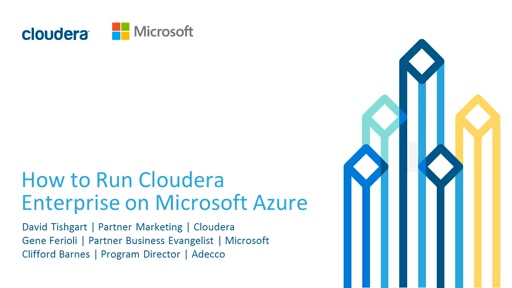 Cloudera Enterprise Data Hub Edition Joins Azure Marketplace