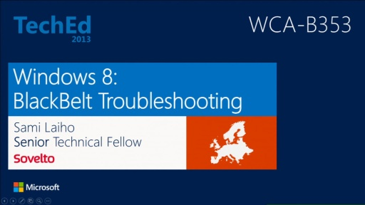 Windows 8: Blackbelt Troubleshooting