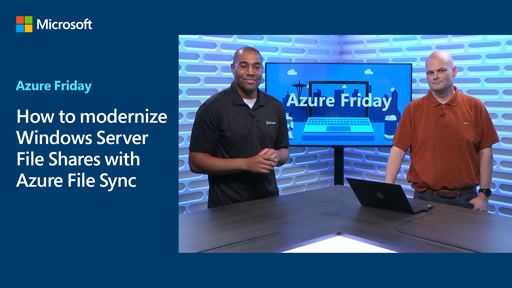 How to modernize Windows Server File Shares with Azure File Sync