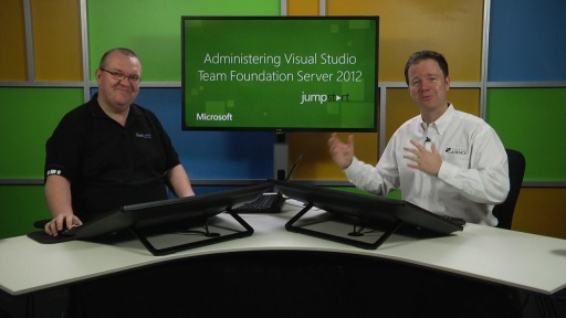 Administering Visual Studio Team Foundation Server 2012: (01) Install and Configure Team Foundation Server, Part 1