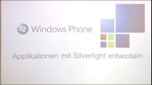Windows Phone 7 Mango Development - Teil 2 - Entwicklung mitels Silverlight und XNA