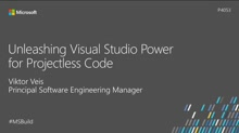 Unleashing Visual Studio Power for Projectless Code