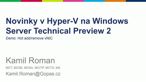 Novinky v Hyper-V na Windows Server TP 2 - Hot add/remove vNIC