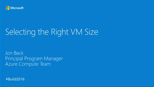 Selecting the Right VM Size