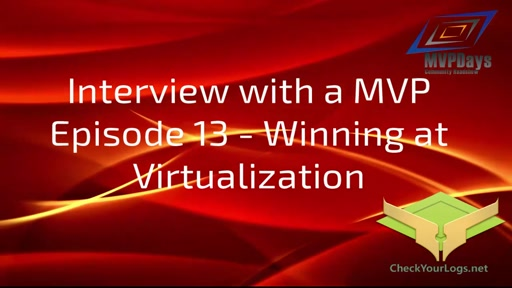 Episode 13 - Winning at Virtualization
