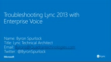 Troubleshooting Lync 2013 with Enterprise Voice