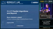 "CppCon 2016: Bryce Adelstein Lelbach ""The C++17 Parallel Algorithms Library and Beyond"""