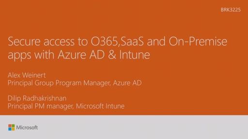 Secure access to Office 365, SaaS, and on-premises apps and files with Azure AD and Intune