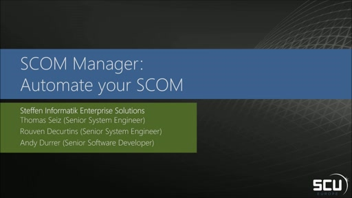 Sponsored Session STEFFEN INFORMATIK - SCOM Manager