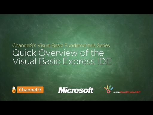 Quick Overview of the Visual Basic Express Edition IDE - 04
