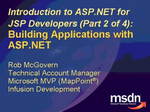 Intro to ASP.NET for JSP Developers: Building Applications
