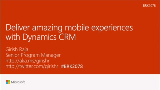 Deliver amazing mobile experiences with Dynamics CRM