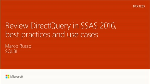 Review DirectQuery in SSAS 2016, best practices and use cases
