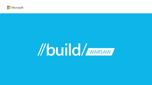 Session: Xamarin - BUILD Tour Warsaw