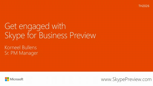 Get engaged with Skype for Business preview