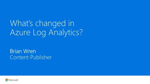 What's changed in Azure Log Analytics?