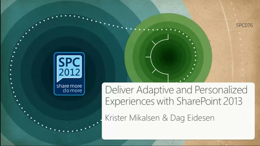 Deliver Adaptive and Personalized Experiences with SharePoint 2013