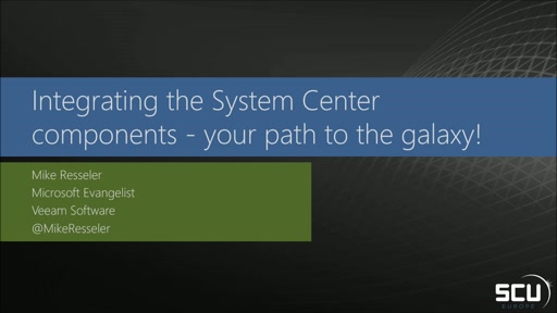 Integrating the System Center components - your path to the galaxy