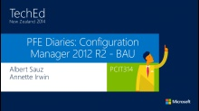 PFE Diaries: Configuration Manager Business As Usual