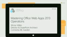 Mastering Office Web Apps 2013 deployment and operations