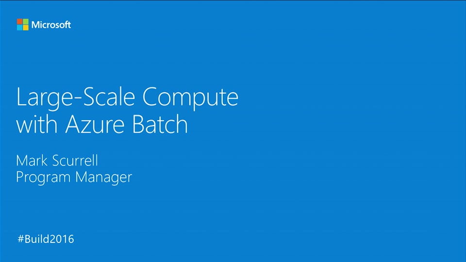 Large-Scale Compute with Azure Batch