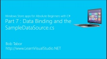 Part 7: Data Binding and the SampleDataSource.cs